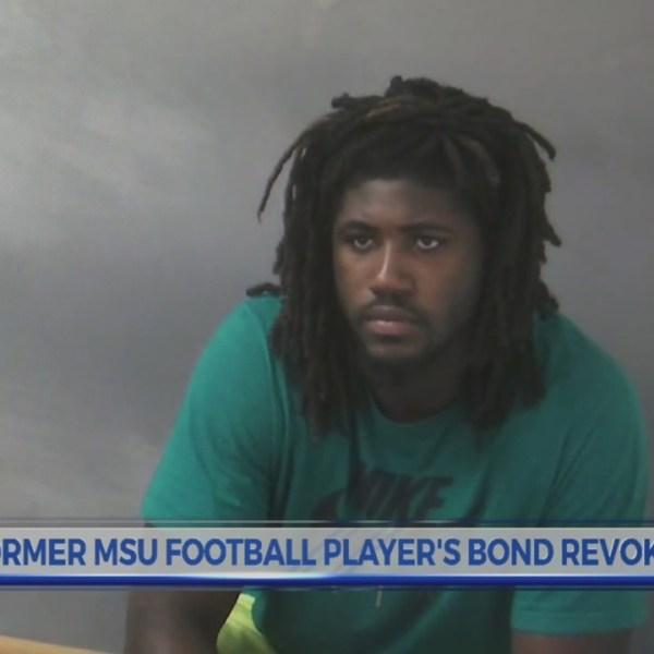 Former MSU football player's bond revoked