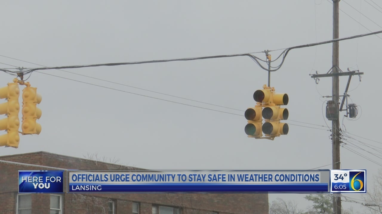 Officials urge the community to stay safe during weather conditions
