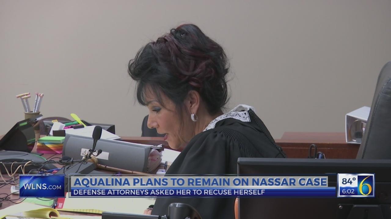 Judge Aqualina won't recuse herself from Nassar case