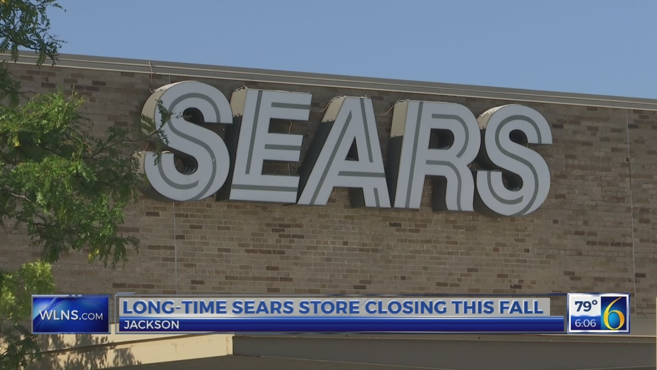 Long-time Sears store in Jackson closing this fall