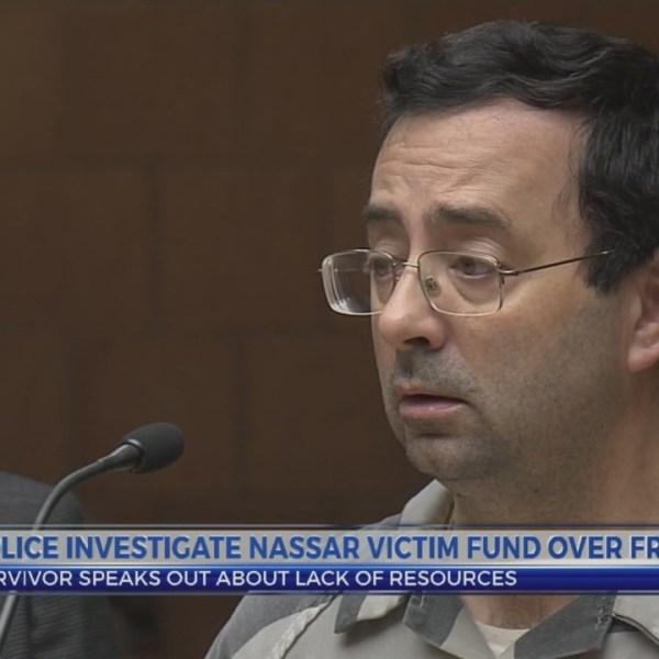 Police investigate Nassar victim fund