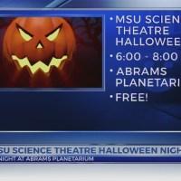 This Morning: MSU Science Theater Halloween Night