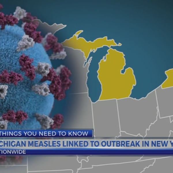 6 News This Morning: michigan measles linked to new york