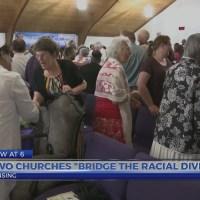 Churches work to bridge racial divide